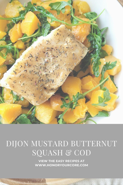 Dijon Mustard Butternut Squash and Cod